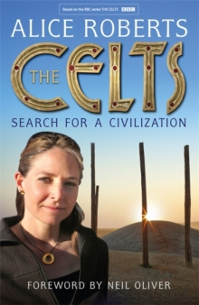The Celts : Search for a Civilization, Hardback Book
