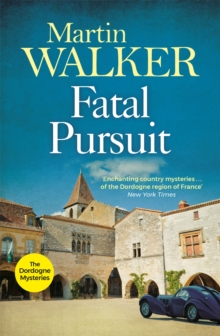 Fatal Pursuit : Bruno, Chief of Police 9, Paperback Book