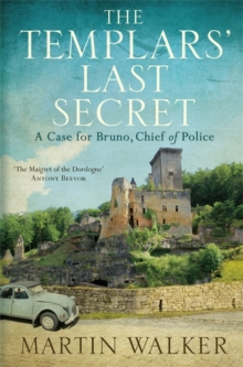 The Templars' Last Secret : Bruno, Chief of Police 10, Hardback Book