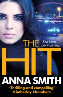 The Hit : A gripping, gritty thriller that will have you hooked from the first page! Rosie Gilmour 9, Paperback / softback Book