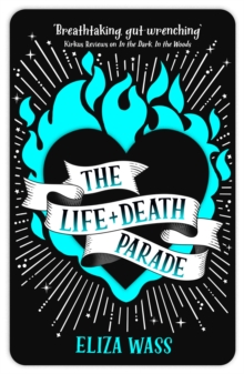 The Life and Death Parade, Paperback / softback Book