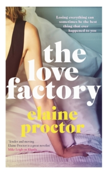 The Love Factory : The sexiest romantic comedy you'll read this year, Hardback Book