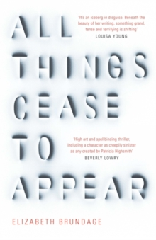 All Things Cease to Appear, Hardback Book