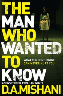 The Man Who Wanted to Know, Hardback Book
