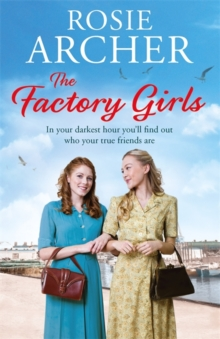 The Factory Girls : The Bomb Girls 3, Paperback Book