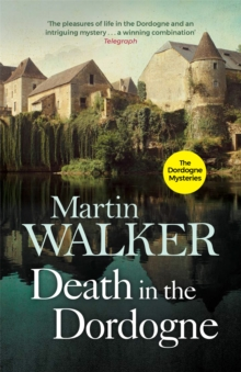 Death in the Dordogne : Bruno, Chief of Police 1, Paperback Book