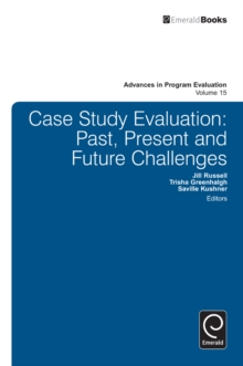 Case Study Evaluation : Past, Present and Future Challenges, Hardback Book