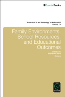 Family Environments, School Resources, and Educational Outcomes, Hardback Book