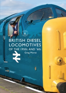 British Diesel Locomotives of the 1950s and `60s, Paperback / softback Book