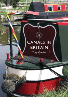 Canals in Britain, Paperback Book