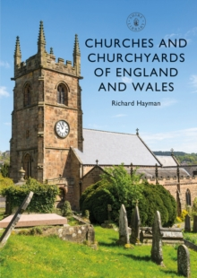 Churches and Churchyards of England and Wales, Paperback / softback Book
