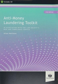 Anti-Money Laundering Toolkit : Law Society's Risk and Compliance Service, Mixed media product Book