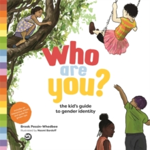 Who Are You? : The Kid's Guide to Gender Identity, PDF eBook