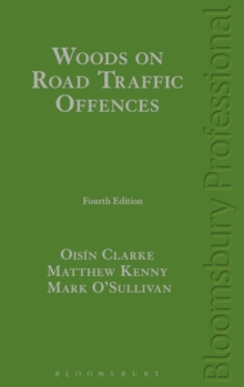 Woods on Road Traffic Offences, Hardback Book