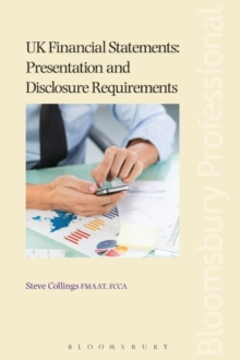 UK Financial Statements: Presentation and Disclosure Requirements, Paperback / softback Book