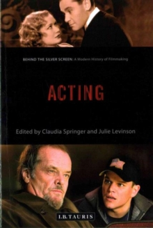Acting : A Modern History of Filmmaking, Paperback Book