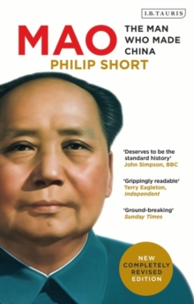 Mao : The Man Who Made China, Paperback Book