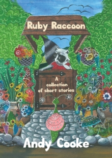Ruby Raccoon : Collection of Short Stories, Paperback / softback Book