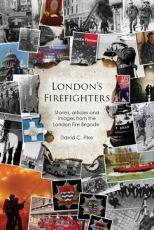 London's Firefighters, Paperback Book