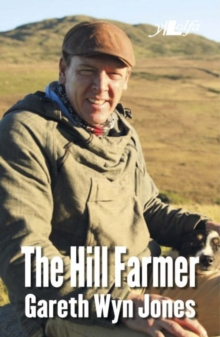 Hill Farmer, The - Gareth Wyn Jones, Paperback Book