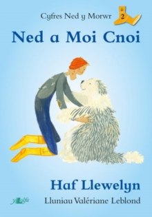 Cyfres Ned y Morwr: Ned a Moi Cnoi, Paperback / softback Book