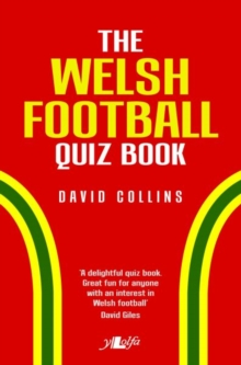 Welsh Football Quiz Book, The, Paperback / softback Book
