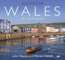 Wales in 100 Places, Paperback Book