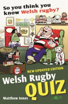So You Think You Know Welsh Rugby? - Welsh Rugby Quiz, Paperback Book