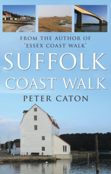 Suffolk Coast Walk, Paperback / softback Book