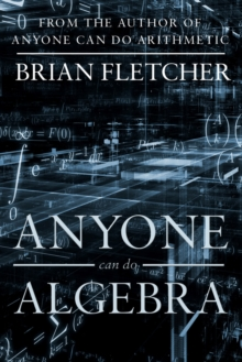Anyone Can Do Algebra, Paperback / softback Book