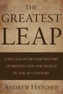 The Greatest Leap, Paperback / softback Book