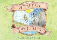 A Tale of Two Flies, Paperback / softback Book