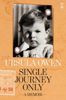 Single Journey Only : A Memoir, Paperback / softback Book