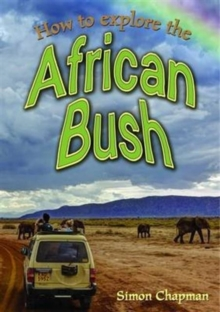 How to Explore the African Bush, Paperback / softback Book
