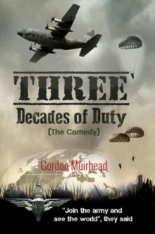 Three Decades of Duty : The Comedy, Paperback Book
