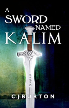 A Sword Named Kalim, Paperback / softback Book