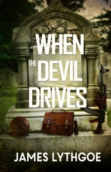 When the Devil Drives, Paperback / softback Book