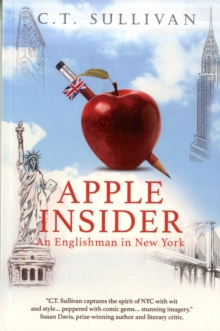 Apple Insider : An Englishman in New York, Paperback Book