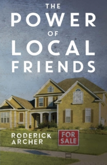 The Power of Local Friends, Paperback / softback Book