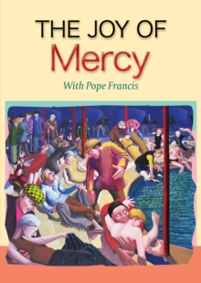 The Joy of Mercy, Paperback / softback Book