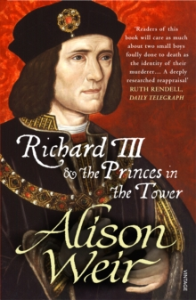 Richard III and the Princes in the Tower, Paperback / softback Book
