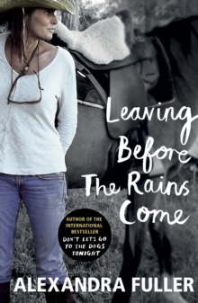 Leaving Before the Rains Come, Paperback Book