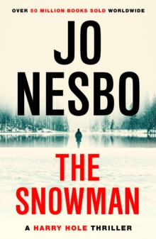 The Snowman : Harry Hole 7, Paperback / softback Book
