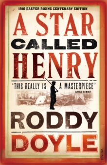 A Star Called Henry, Paperback Book