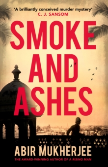 Smoke and Ashes : Sam Wyndham Book 3, Paperback / softback Book