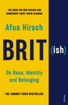Brit(ish) : On Race, Identity and Belonging, Paperback / softback Book