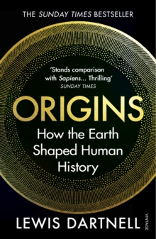 Origins : How the Earth Shaped Human History, Paperback / softback Book