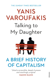 Talking to My Daughter : A Brief History of Capitalism, Paperback / softback Book