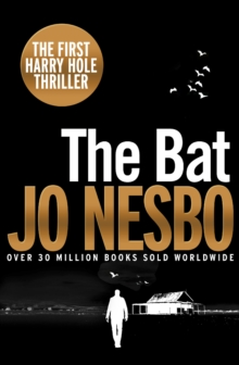 The Bat : Harry Hole 1 (20th Anniversary Edition), Paperback Book