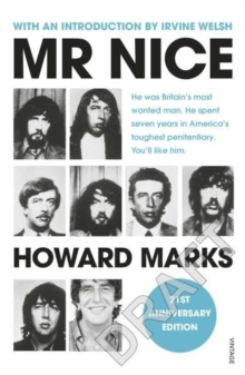 Mr Nice : 21st Anniversary Edition, Paperback Book
